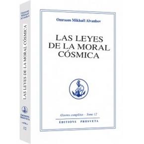 LAS LEYES DE LA MORAL COSMICA