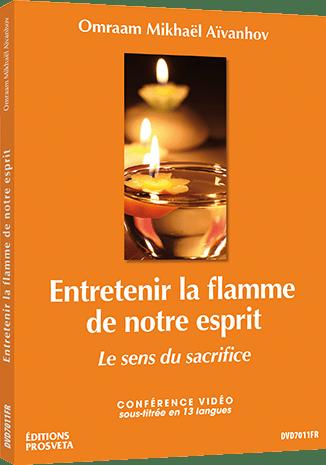 Entretenir la flamme de notre esprit - Le sens du sacrifice - DVD NTSC