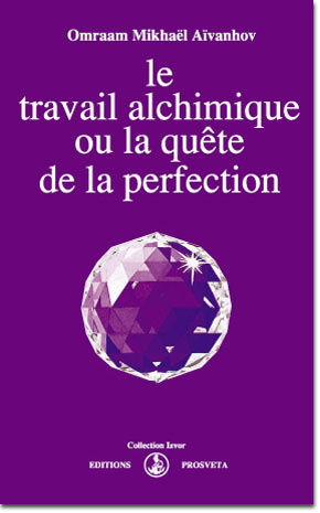 EL TRABAJO ALQUÍMICO O LA BÚSQUEDA DE LA PERFECCIÓN