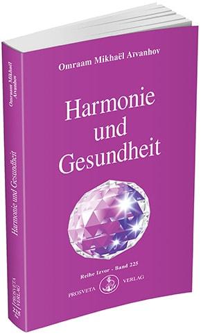 Harmonie und Gesundheit