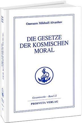 Die Gesetze der kosmischen Moral - Band 12