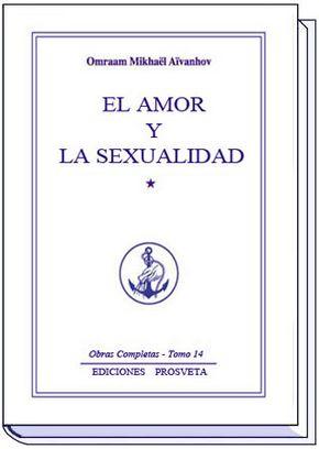 EL AMOR Y LA SEXUALIDAD - I