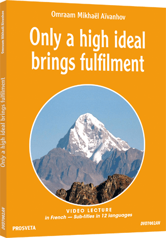 DVD PAL - Only a high ideal brings fulfilment
